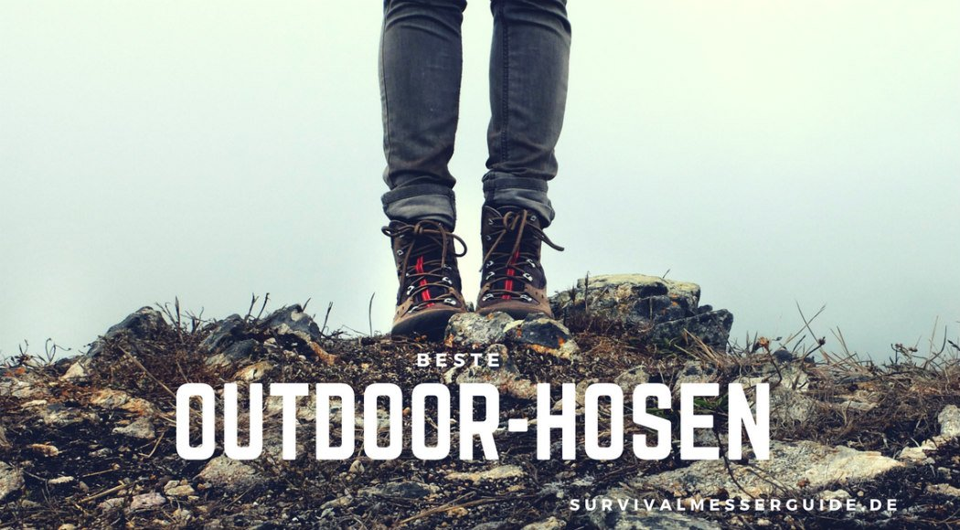 beste outdoor hosen test