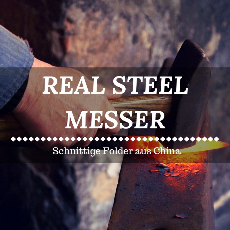 Die besten Real Steel Messer - 5 scharfe Folder aus China