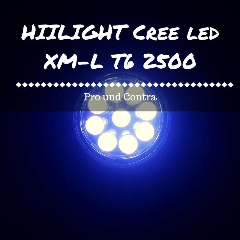 HIILIGHT Cree led XM-L T6 test